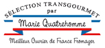 Sélection Marie Quatrehomme, MOF Fromager - Transgourmet, distributeur alimentaire