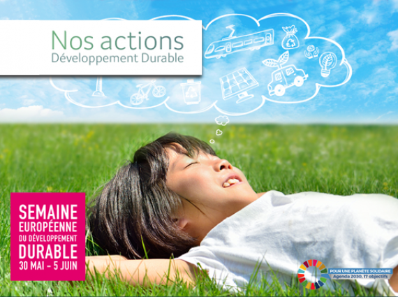 Semaine Européenne du Développement Durable : fiers de nos actions !