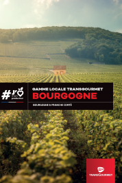 Gamme locale Transgourmet | Bourgogne